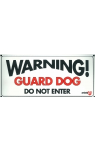 Dog Sign - Warning Guard Dog - Small