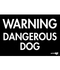 Dog Sign - Warning Dangerous Dog - Large